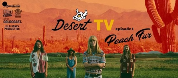 Gold coast band Peach Fur on Desert TV