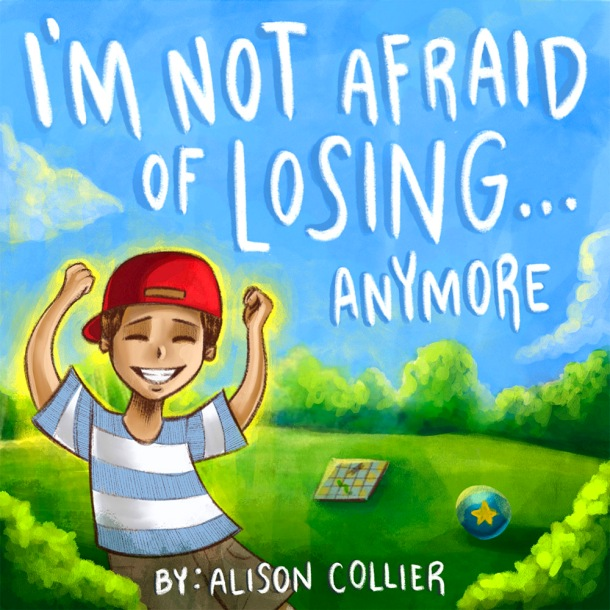 Alison Collier's book, I'm Not Afraid of Losing... Anymore