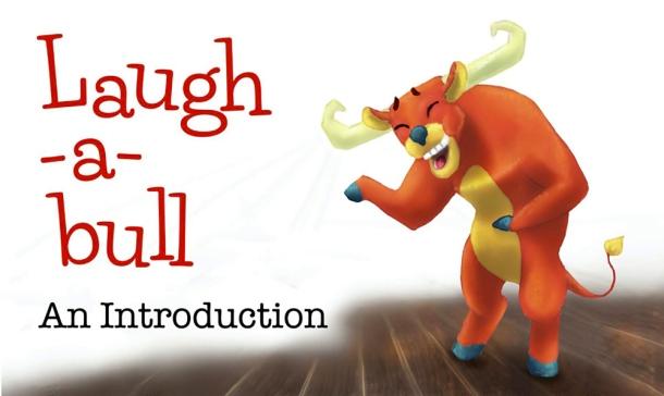 Laugh-A-Bull